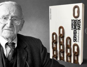 Friedrich a. Hayek – Camino de servidumbre (fragmento)
